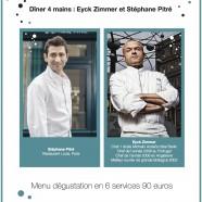 Dîner 4 mains : Eyck Zimmer et Stéphane Pitré