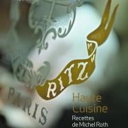 Ritz Paris, Haute Cuisine