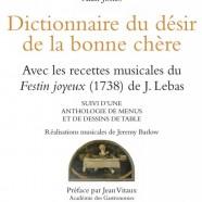 L'art de recevoir à la Française – Dictionnaire du désir de la bonne chère