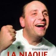 La Niaque en Héritage – Bernard Loiseau