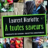A Toutes Saveurs par Laurent Mariotte