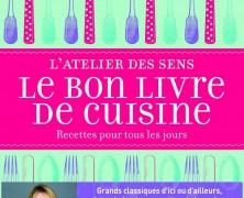 L'Atelier des Sens – Le Bon Livre de Cuisine