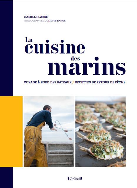 la cuisine des marins voyage bord des bateaux recettes de retour de p che gourmets co. Black Bedroom Furniture Sets. Home Design Ideas