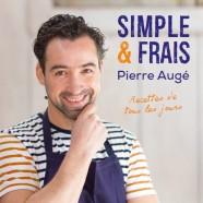 Pierre Augé – Simple et Frais