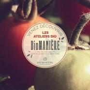 Biomanière – Les Ateliers Bios