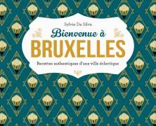 Bienvenue à Bruxelles de Sylvie Da Silva