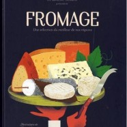 Fromage – Une sélection du meilleur de nos régions.