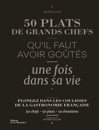 50-plats-de-grands-chefs-Qu-il-faut-avoir-goutes-une-fois-dans-sa-vie