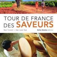 Tour de France des Saveurs – Voyage au pays des Appellations d'Origine Contrôlées
