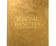 Jérôme Banctel – La Réserve Paris – Jérôme Banctel / Chihiro Masui