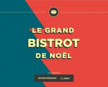 Le grand Bistrot de Noël – Du Guide Lebey