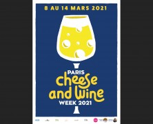 Le Paris Cheese & Wine Week revient… enfin !